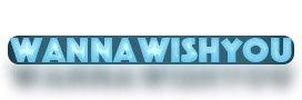 wannawishyou